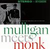ジェリー・マリガン&セロニアス・モンク / マリガン・ミーツ・モンク[+4] [SHM-CD]