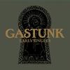 GASTUNK / EARLY SINGLES(SHM-CD EDITION) [紙ジャケット仕様] [SHM-CD] [アルバム] [2016/07/25発売]