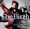 宮野真守 / The Birth