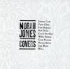 ノラ・ジョーンズ / カヴァーズ〜私のお気に入り [SHM-CD] [限定]
