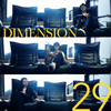 DIMENSION / 29 [Blu-spec CD2] [アルバム] [2016/10/26発売]