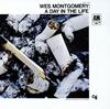 ウェス・モンゴメリー / ア・デイ・イン・ザ・ライフ