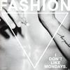 アイ・ドント・ライク・マンデイズ / ファッション [CD+DVD] [限定]