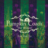 The Willard / Pumpkin Coach [限定] [CD] [アルバム] [2016/10/05発売]