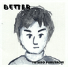 YUTARO FURUTACHI / BETTER