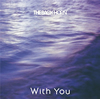 THE BACK HORN / With You [CD] [シングル] [2016/10/19発売]