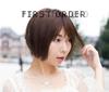 姫乃たま / First Order [CD] [アルバム] [2016/11/23発売]
