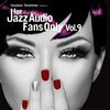 FOR JAZZ AUDIO FANS ONLY VOL.9