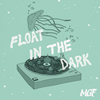 MGF / Float in the Dark