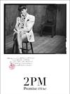 2PM / Promise(I'll be)(Nichkhun盤) [限定] [CD] [シングル] [2016/10/26発売]