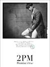 2PM / Promise(I'll be)(Taecyeon盤) [限定] [CD] [シングル] [2016/10/26発売]