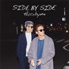 Hilcrhyme / SIDE BY SIDE [廃盤] [CD] [アルバム] [2016/12/07発売]