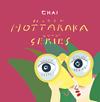 CHAI / ほったらかシリーズ [CD] [アルバム] [2016/12/07発売]