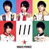 MAG!C☆PRINCE / 111 TRIPLE ONE