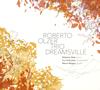 ロベルト・オルサー・トリオ / DREAMSVILLE