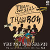 The東南西北 - Thank you girl Thank you boy(サンキュー・ガール サンキュー・ボーイ) [CD] [限定]