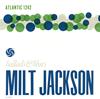 ミルト・ジャクソン / バラッズ&ブルース [SHM-CD] [限定] [アルバム] [2017/01/25発売]