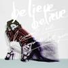 JUJU / believe believe / あなた以外誰も愛せない [CD] [シングル] [2016/11/30発売]