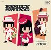 YMCK / FAMILY SWING [CD] [アルバム] [2017/01/18発売]