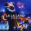 「ラ・ラ・ランド」オリジナル・サウンドトラック