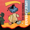 黒猫チェルシー / LIFE IS A MIRACLE [CD] [アルバム] [2017/02/22発売]