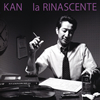 KAN / la RINASCENTE [CD] [アルバム] [2017/03/15発売]
