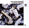 ウェス・モンゴメリー / ア・デイ・イン・ザ・ライフ [UHQCD] [限定] [アルバム] [2017/03/08発売]