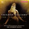 ヴォーン・ウィリアムズ:仮面劇「ヨブ」 / 交響曲第9番 アンドルー・デイヴィス / ベルゲンpo. 他