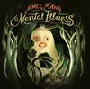 エイミー・マン、オーガニックなサウンドの新作『メンタル・イルネス』をリリース