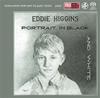 エディ・ヒギンズ・トリオ / 黒と白の肖像