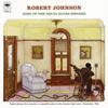 ロバート・ジョンソン / キング・オブ・ザ・デルタ・ブルース・シンガーズ VOL.2 [限定] [CD] [アルバム] [2017/04/12発売]
