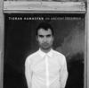 ティグラン・ハマシアン / 太古の観察者 [紙ジャケット仕様] [CD] [アルバム] [2017/04/05発売]