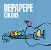 DEPAPEPE / COLORS [CD] [アルバム] [2017/04/12発売]