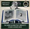 ISSUGI&GRADIS NICE / THE REMIX ALBUM DAY AND NITE [CD] [アルバム] [2017/05/17発売]