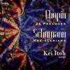 ショパン:24の前奏曲op.28 / シューマン:クライスレリアーナop.16 伊藤恵(P)