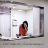 LOVE PSYCHEDELICO / LOVE YOUR LOVE [2CD] [限定] [CD] [アルバム] [2017/07/05発売]