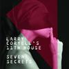 ラリー・コリエル、最新作にして遺作となる『セブン・シークレッツ』がリリースに