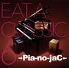 →Pia-no-jaC← / EAT A CLASSIC 6 [CD+DVD] [限定] [CD] [アルバム] [2017/07/05発売]