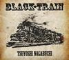 長渕 剛 / BLACK TRAIN [デジパック仕様] [CD+DVD] [限定]