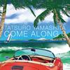 山下達郎 / COME ALONG 3 [CD] [アルバム] [2017/08/02発売]