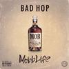 BAD HOP / Mobb Life [CD] [アルバム] [2017/09/06発売]