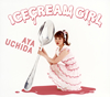 内田彩 - ICECREAM GIRL [CD+DVD] [限定]