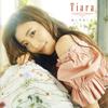 Tiara / あいすること [CD] [アルバム] [2017/09/20発売]