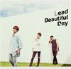 Lead / Beautiful Day [CD+DVD] [限定]