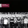 Selim Slive Elementz / Resurrection(復活) [UHQCD] [アルバム] [2017/08/23発売]