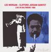 リー・モーガン&クリフォード・ジョーダン / ライヴ・イン・ボルティモア 1968 [紙ジャケット仕様] [CD] [アルバム] [2017/09/20発売]