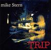 マイク・スターン / トリップ [SHM-CD] [アルバム] [2017/09/13発売]