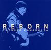 山下達郎 / REBORN [CD] [シングル] [2017/09/13発売]