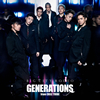 GENERATIONS from EXILE TRIBE / BIG CITY RODEO