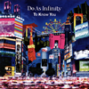 Do As Infinity / To Know You [CD+DVD] [CD] [シングル] [2017/09/27発売]
